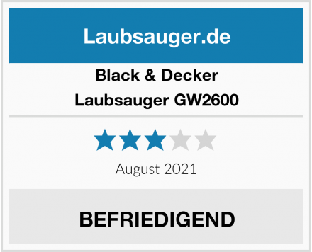 Black & Decker Laubsauger GW2600 Test