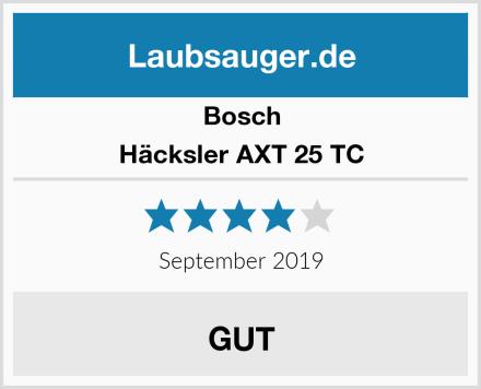 Bosch Häcksler AXT 25 TC Test