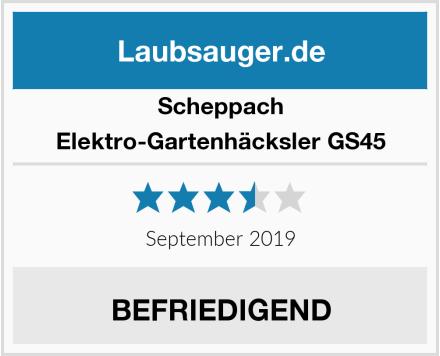 Scheppach Elektro-Gartenhäcksler GS45 Test